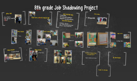8th Grade Job Shadowing Project