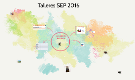 Talleres SEP 2016