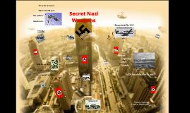 Sercet Nazi Weapons
