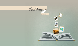 Teotihucan