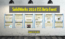 SolidWorks 2014 ESS Beta Event