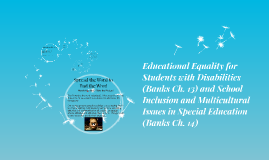 Copy of Educational Equality for Students with Disabilities (Banks C
