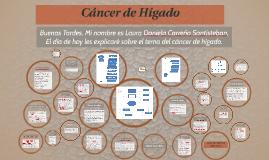 Copy of Cáncer de Higado