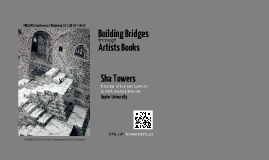 LONGER VERSION: Building Bridges through Artists Books