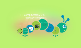 Camp Kesem 2015: Reaching New Heights