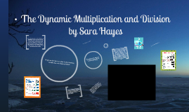 Copy of The Dynamic Multiplication and Division