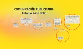 Copy of COMUNICACIÓN PUBLICITARIA Antonio Paoli Bolio