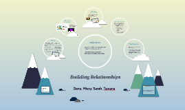 Building Relationships: From Mountain to Mountain