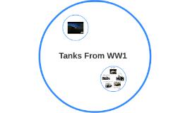 Tanks From WW1