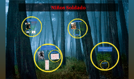 Copy of Niños Soldado