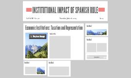 INSTITUTIONAL IMPACT OF SPANISH RULE
