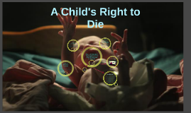 A Child's Right to Die