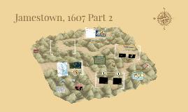 Jamestown, 1607 Part 2