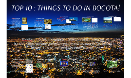 TOP 10 : THINGS TO DO IN BOGOTA!