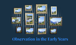 Observation in the Early Years