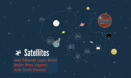 Satellites. What are they? How were the first one and how ar