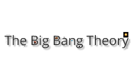 Copy of Big Bang Theory