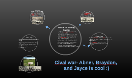 Cival war- Abner, Braydon, Jayce