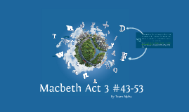 Macbeth Act 3 #43-53
