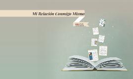 Copy of Mi Relación Conmigo Mismo