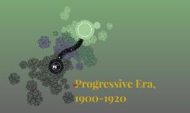 Progressive Era, 1900-1920