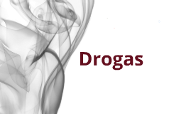 Copy of Drogas ilicitas