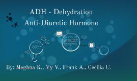 ADH - Dehydration