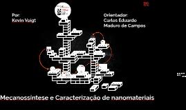 Mecanossíntese e Caracterização de nanomateriais
