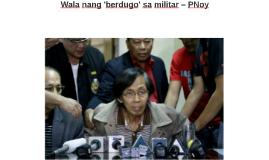 Wala nang 'berdugo' sa militar – PNoy