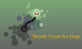 Breath Treats for Dogs
