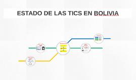 ESTADO DE LAS TICS EN BOLIVIA