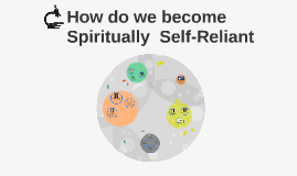 Becoming spiritually self reliant