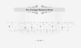 Dr. Enrique Romero Brest