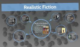 Copy of Realistic Fiction
