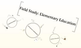 Field Study: Elementary Education