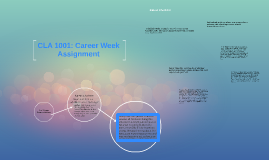 CLA 1001: Career Week Assignment