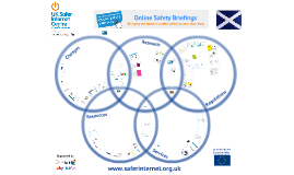 Online Safety Briefings - Scotland 2017