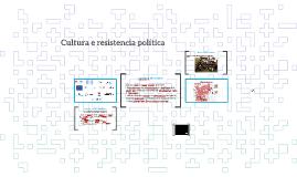 Cultura e resistencia política