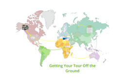 Copy of Getting your tour off the ground- THIS ONE