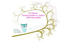 Copy of IKT taikymas bendrojo ugdymo ir lavinimo sektoriuje