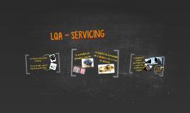 LQA - SERVICING