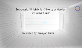 Copy of Copy of Euthanasia