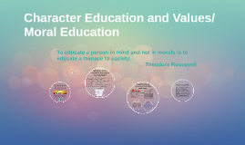 Copy of Character Education and Values/Moral education