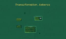 Transzformátor,tekercs