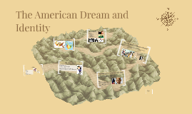 The American Dream and Identity