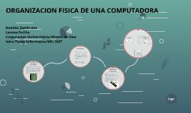 ORGANIZACION FISICA DE UNA COMPUTADORA