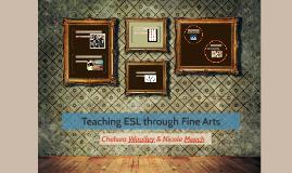 Teaching ESL through Fine Arts