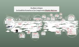 Condition humaine et Les Conquérants d'Andre Malraux