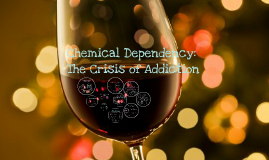 Chemical Dependency: