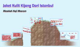 Copy of Jaket Kulit Kijang Dari Istanbul (Komsas)